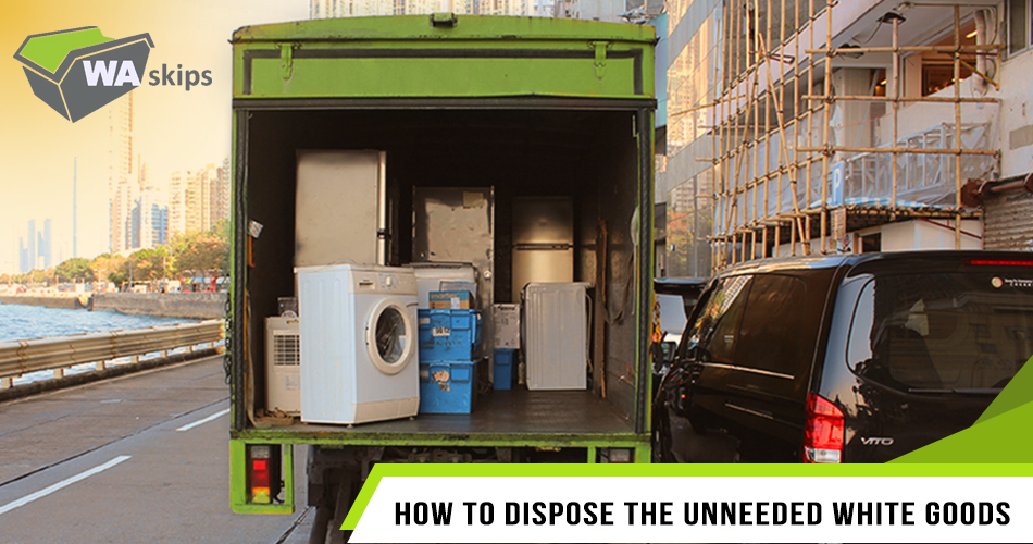 unwanted white goods to dispose